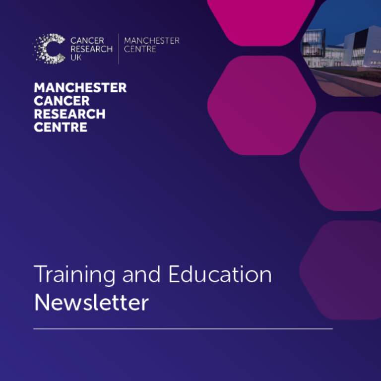 Manchester Cancer Research Centre - Training in Manchester